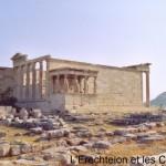 L'Acropole à Athènes (Erechteion)